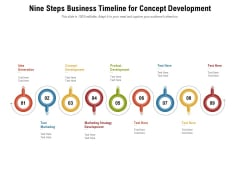 Nine Steps Business Timeline For Concept Development Ppt PowerPoint Presentation File Inspiration PDF
