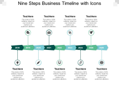 Nine Steps Business Timeline With Icons Ppt PowerPoint Presentation Slides Information
