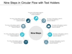 Nine Steps In Circular Flow With Text Holders Ppt PowerPoint Presentation Outline Graphics Design