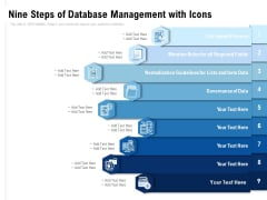 Nine Steps Of Database Management With Icons Ppt PowerPoint Presentation Pictures Information