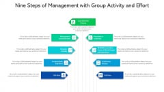 Nine Steps Of Management With Group Activity And Effort Ppt PowerPoint Presentation File Designs PDF