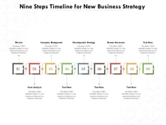 Nine Steps Timeline For New Business Strategy Ppt PowerPoint Presentation Gallery Layout Ideas PDF