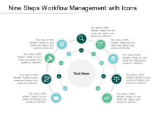 Nine Steps Workflow Management With Icons Ppt PowerPoint Presentation Professional Display