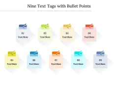 Nine Text Tags With Bullet Points Ppt PowerPoint Presentation Slides Portrait PDF