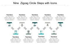 Nine Zigzag Circle Steps With Icons Ppt PowerPoint Presentation Slides Visual Aids