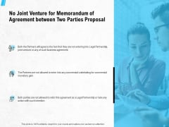 No Joint Venture For Memorandum Of Agreement Between Two Parties Proposal Ppt PowerPoint Presentation Ideas Designs Download