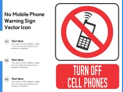 No Mobile Phone Warning Sign Vector Icon Ppt PowerPoint Presentation File Outline PDF