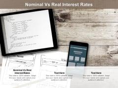 Nominal Vs Real Interest Rates Ppt PowerPoint Presentation File Slide Portrait Cpb Pdf