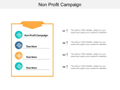 Non Profit Campaign Ppt PowerPoint Presentation Outline Icons Cpb