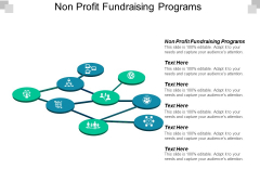 Non Profit Fundraising Programs Ppt PowerPoint Presentation Gallery Themes Cpb