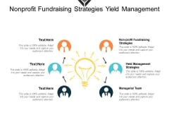 Non Profit Fundraising Strategies Yield Management Strategies Managerial Team Ppt PowerPoint Presentation Icon Format