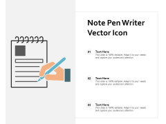 Note Pen Writer Vector Icon Ppt PowerPoint Presentation Slides Inspiration