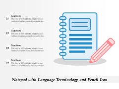 Notepad With Language Terminology And Pencil Icon Ppt PowerPoint Presentation Pictures Template PDF