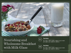 Nourishing And Wholesome Breakfast With Milk Glass Ppt PowerPoint Presentation Gallery Design Templates PDF