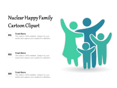 Nuclear Happy Family Cartoon Clipart Ppt PowerPoint Presentation File Layouts PDF