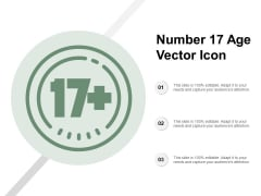 Number 17 Age Vector Icon Ppt PowerPoint Presentation Inspiration Styles