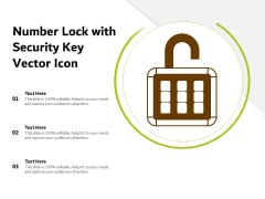 Number Lock With Security Key Vector Icon Ppt PowerPoint Presentation Professional Demonstration PDF