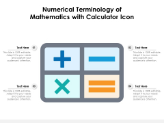 Numerical Terminology Of Mathematics With Calculator Icon Ppt PowerPoint Presentation Professional Examples PDF