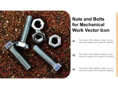 Nuts And Bolts For Mechanical Work Vector Icon Ppt PowerPoint Presentation Show Format