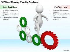 New Business Strategy 3d Man Running Quickly On Gears Basic Concepts