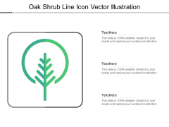 Oak Shrub Line Icon Vector Illustration Ppt PowerPoint Presentation Pictures Layout PDF