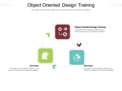 Object Oriented Design Training Ppt PowerPoint Presentation Icon Deck Cpb Pdf