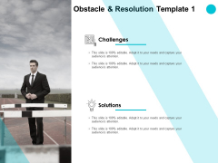 Obstacle And Resolution Challenges Ppt PowerPoint Presentation Styles Information