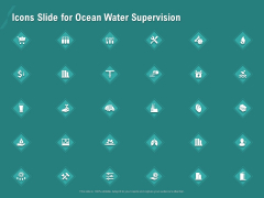 Ocean Water Supervision Icons Slide For Ocean Water Supervision Structure PDF