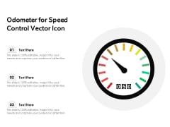 Odometer For Speed Control Vector Icon Ppt PowerPoint Presentation Slides Infographics PDF