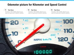 Odometer Picture For Kilometer And Speed Control Ppt PowerPoint Presentation Infographics Graphics PDF