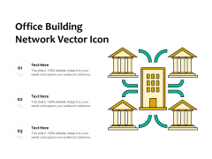 Office Building Network Vector Icon Ppt PowerPoint Presentation File Slides PDF
