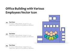 Office Building With Various Employees Vector Icon Ppt PowerPoint Presentation Infographic Template Background Designs PDF