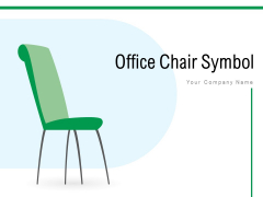 Office Chair Symbol Director Chair Ppt PowerPoint Presentation Complete Deck