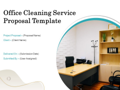 Office Cleaning Service Proposal Template Ppt PowerPoint Presentation Complete Deck With Slides