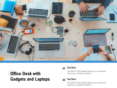 Office Desk With Gadgets And Laptops Ppt PowerPoint Presentation File Show PDF
