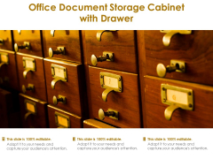 Office Document Storage Cabinet With Drawer Ppt PowerPoint Presentation Pictures Deck