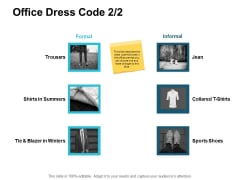 Office Dress Code Marketing Ppt PowerPoint Presentation Styles Templates