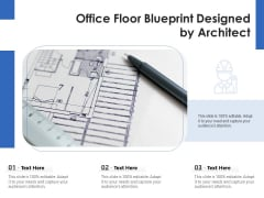 Office Floor Blueprint Designed By Architect Ppt PowerPoint Presentation Gallery Information PDF