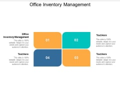 Office Inventory Management Ppt PowerPoint Presentation Ideas Cpb
