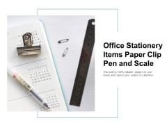 Office Stationery Items Paper Clip Pen And Scale Ppt Powerpoint Presentation Slides Smartart