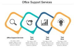 Office Support Services Ppt PowerPoint Presentation Outline Samples