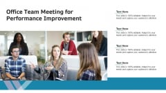 Office Team Meeting For Performance Improvement Ppt Styles Slides PDF