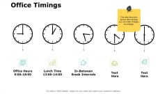 Office Timings Planning Ppt PowerPoint Presentation Icon Deck