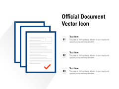 Official Document Vector Icon Ppt PowerPoint Presentation Inspiration Design Ideas