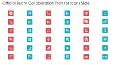 Official Team Collaboration Plan For Icons Slide Ppt Pictures Design Templates PDF