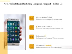 Offline Promotional Strategy For New Product Radio Marketing Campaign Proposal Follow Us Demonstration PDF