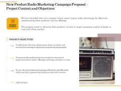 Offline Promotional Strategy For New Product Radio Marketing Campaign Proposal Project Context And Objectives Graphics PDF
