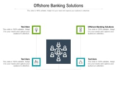 Offshore Banking Solutions Ppt PowerPoint Presentation Graphics Cpb Pdf