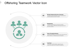 Offshoring Teamwork Vector Icon Ppt PowerPoint Presentation Professional Deck
