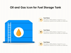 Oil And Gas Icon For Fuel Storage Tank Ppt PowerPoint Presentation Gallery Mockup PDF